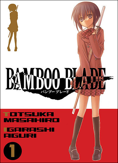 Bamboo Blade by Igarashi Aguri & Totsuka Masahiro (2005)
